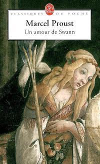 A la recherche du temps perdu. Volume 1-2, Un amour de Swann