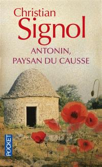 Antonin, paysan du Causse : 1897-1974