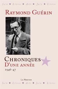Chroniques d'une année : 1946-1947