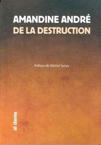 De la destruction