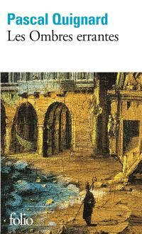 Dernier royaume. Volume 1, Les ombres errantes