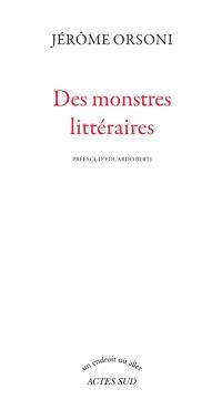 Des monstres littéraires : récits
