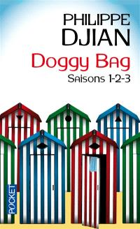 Doggy bag : saisons 1, 2 et 3