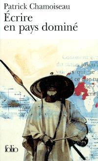 Ecrire en pays dominé