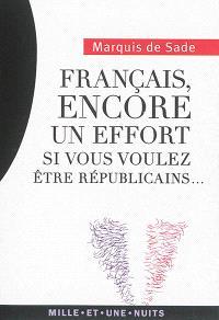 Français, encore un effort si vous voulez être républicains...