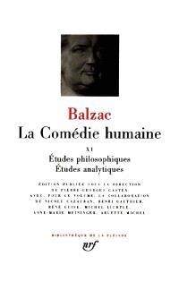 La Comédie humaine. Volume 11, Oeuvres philosophiques, études analytiques