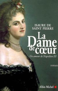 La dame de coeur : un amour de Napoléon III