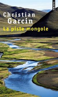 La piste mongole