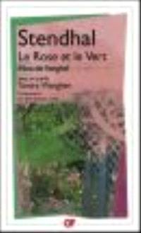 La rose et le vert; Mina de Vanghel; Suivi de Tamira Wanghen : et autres fragments inédits
