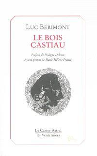 Le Bois Castiau