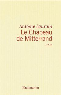 Le chapeau de Mitterrand