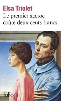 Le premier accroc coûte deux cents francs