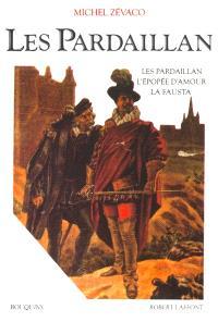 Les Pardaillan. Volume 1