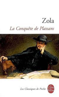 Les Rougon-Macquart. Volume 4, La conquête de Plassans