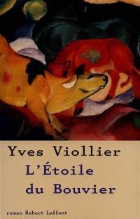 Les saisons de Vendée. Volume 2, L'étoile du bouvier