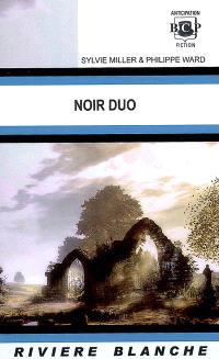 Noir duo : recueil de nouvelles
