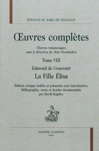 Oeuvres complètes des frères Goncourt, Oeuvres romanesques. Volume 8, La fille Elisa
