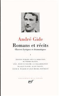 Romans et récits : oeuvres lyriques et dramatiques. Volume 1