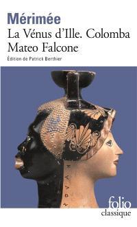 La Vénus d'Ille; Colomba; Mateo Falcone