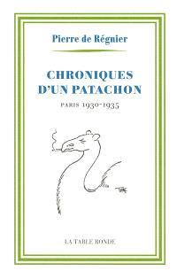 Chroniques d'un patachon : Paris, 1930-1935