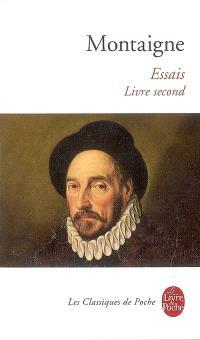 Essais. Volume 2, Livre second