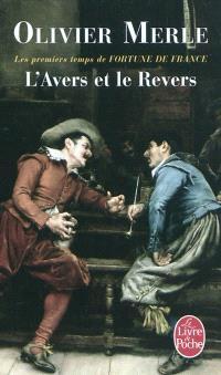 L'avers et le revers : les premiers temps de Fortune de France