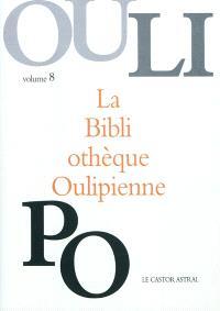 La bibliothèque oulipienne. Volume 8