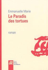 Le paradis des tortues