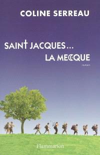 Saint Jacques... La Mecque