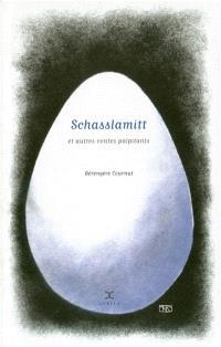 Schasslamitt : et autres contes palpitants