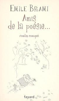 Amis de la poésie : roman comique