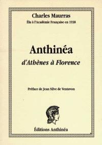 Anthinéa : d'Athènes à Florence