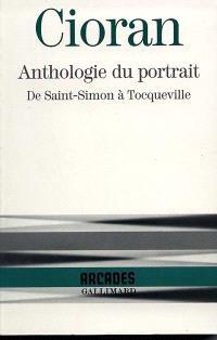 Anthologie du portrait, de Saint-Simon à Tocqueville