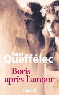 Boris, après l'amour