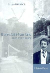 Bruges, Saint-Malo, Paris et les petites patries