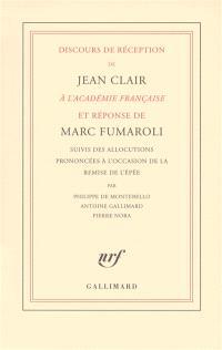 Discours de réception de Jean Clair à l'Académie française et réponse de Marc Fumaroli