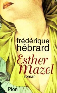 Esther Mazel