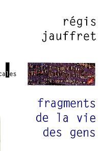 Fragments de la vie des gens