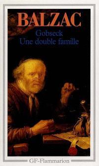 Gobseck; Une double famille