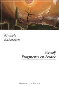 Henoy : fragments en écorce