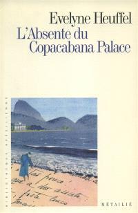 L'absente du Copacabana palace