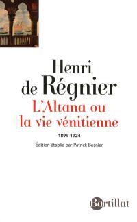 L'altana ou La vie vénitienne : 1899-1924