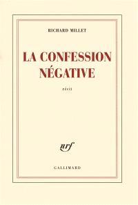 La confession négative : récit