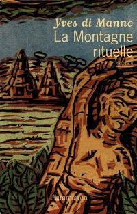 La montagne rituelle