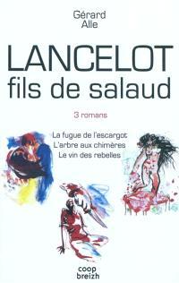 Lancelot fils de salaud