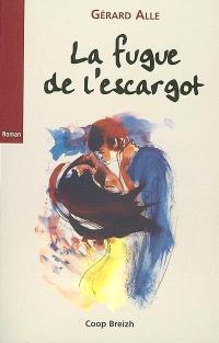 Lancelot, fils de salaud. Volume 1, La fugue de l'escargot