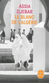 Le blanc de l'Algérie : récit