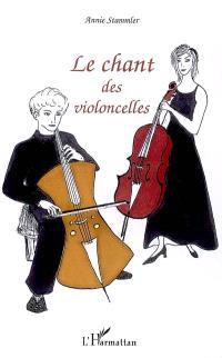 Le chant des violoncelles