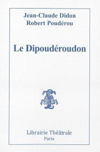 Le Dipoudéroudon