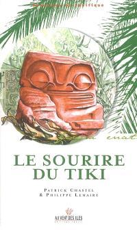 Le sourire du Tiki